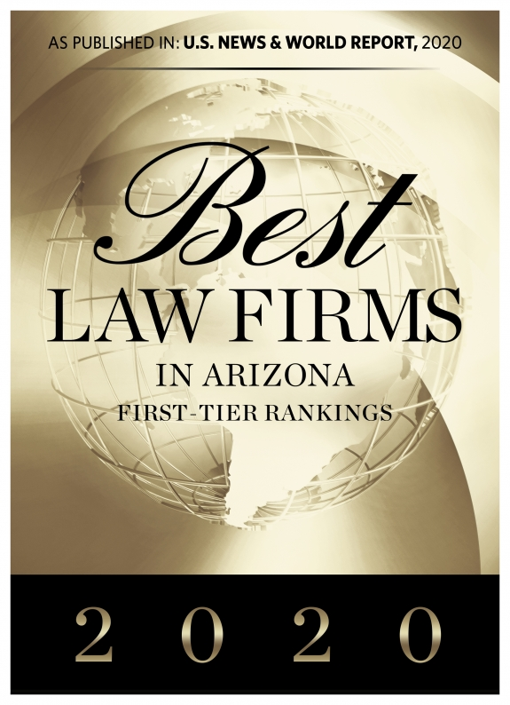 Best Law Firms in Arizona First-Tier Ranking from U.S. News and World Report